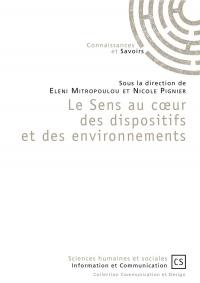 Le Sens au cur des dispositifs et des environnements