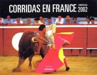 Corridas en France : Temporada 2002