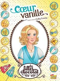 Les filles au chocolat Tome 5 - Coeur Vanille