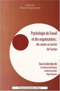 Psychologie du travail et des organisations : des savoirs au service de l'action