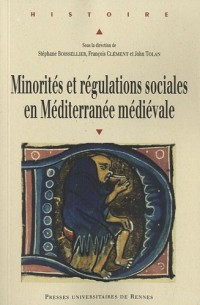 Minorités et régulations sociales en Méditérranée médiévale