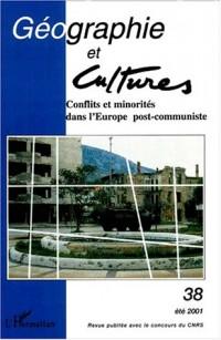 Geographie et cultures n.38 ete 2001 : conflits etminorites dans l'europe p