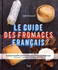 Le guide des fromages français