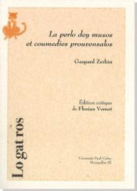 La Perlo dey musos et coumedies provvensalos, per M. Gaspar Zerbin