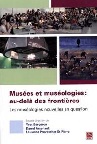 Musees et Museologie : au-delà des Frontieres