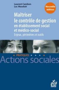 Maitriser le contrôle de gestion en établissement social et MS