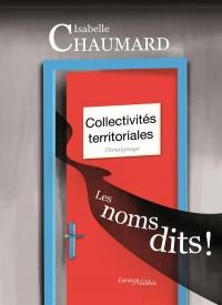 Collectivites Territoriales : les Noms Dits !