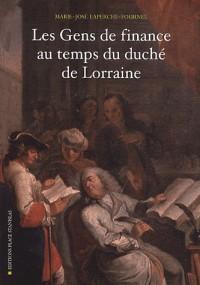 Les gens de finance au temps du duche de Lorraine
