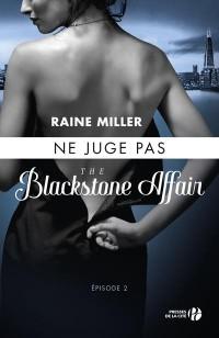 Blackstone affair, Tome 2 : Ne juge pas