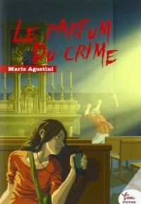Le parfum du crime