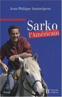 Sarko l'Américain