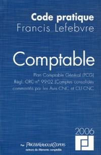 Comptable : Plan Comptable Général (PCG), Règl. CRC n°99-02 (Comptes consolidés) commentés par les avis CNC et CU CNC)