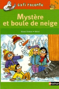 Mystère et boule de neige