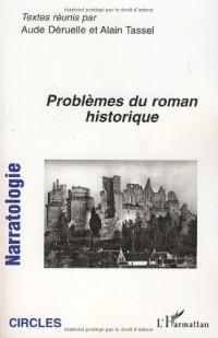 Problemes du Roman Historique