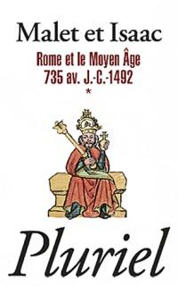 Rome et le Moyen Age Volume 1
