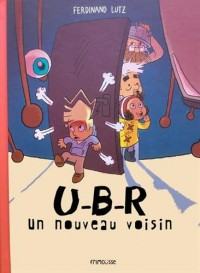 U-b-r le nouveau voisin (1)