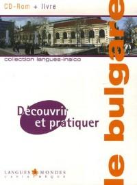 Découvrir et pratiquer le bulgare (1Cédérom) Plate-forme : Windows 2000/XP
