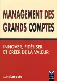 Management des grands comptes : Innover, fidéliser et créer de la valeur
