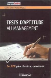 Tests d'aptitude au management : Les QCM pour réussir les sélections