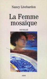 La Femme Mosaïque