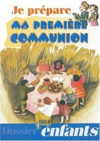 Je prépare ma première communion : Dossier enfants, 15 fiches