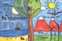 Les Butinamours et autres contes d'amour (bilingue français/allemand)