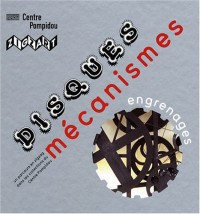 Disques, mécanismes, engrenages