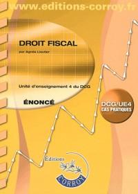 Droit Fiscal Enonce - Ue 4 du Dcg (Pochette)