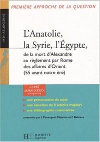 L'Anatolie, la Syrie, l'Égypte, de la mort d'Alexandre au réglement par Rome des affaires d'Orient (55 avant notre ère)