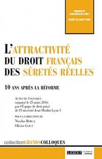 L'attractivite du droit français des sûretés réelles : 10 après la réforme
