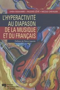 L'hyperactivité au diapason de la musique et du Français