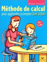 Pas à pas : Méthode de calcul pour apprendre à compter pas à pas - Dès 5 ans