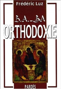 B.A.-BA de l'Orthodoxie