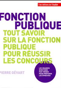Fonction publique - Tout savoir sur la fonction publique pour réussir les concours