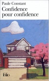 Confidence pour confidence - Prix Goncourt 1998