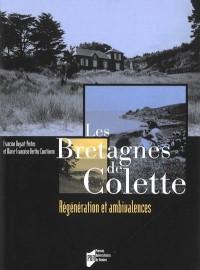 Les Bretagnes de Colette : Régénération et ambivalences (1DVD)