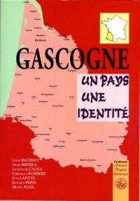 Gascogne un Pays une Identité