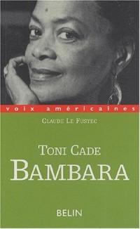 Toni Cade Bambara. Entre militantisme et fiction