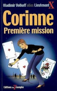 Corinne 01 - Corinne Premiere Mission