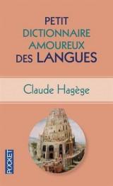 Petit Dictionnaire amoureux des Langues [Poche]