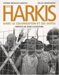 Les Harkis dans la colonisation et ses suites