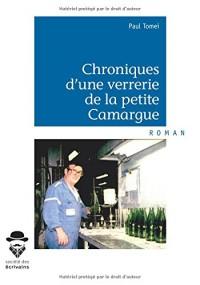 Chroniques d'une verrerie de la petite Camargue