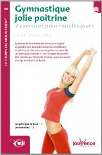 Gymnastique jolie poitrine : 7 Exercices pour tous les jours