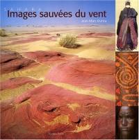 Sahara, Images sauvées du vent