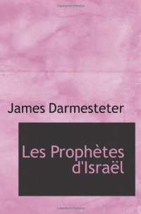 Les Prophètes d'Israël