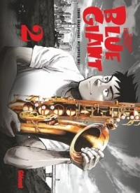 Blue Giant - Tome 02: Tenor saxophone - Miyamoto Dai