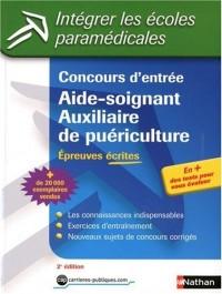 Concours d'entrée Aide-soignant / Auxiliaire de puériculture : Epreuves écrites