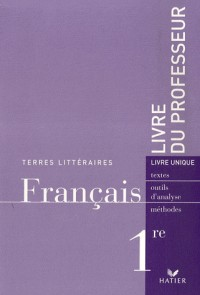 Français 1e : Livre du professeur