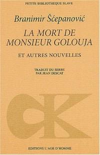 La Mort de monsieur Golouja