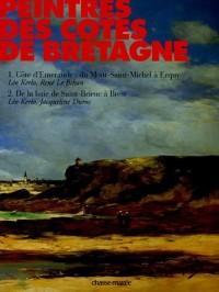 Peintres des côtes de Bretagne Coffret en 2 volumes : Tome 1, Côte d'Emeraude : du Mont-Saint-Michel à Erquy ; Tome 2, De la baie de Saint-Brieuc à Brest